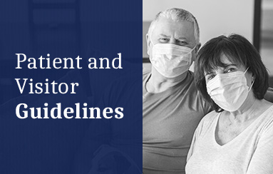 Patient and Visitor Guidelines
